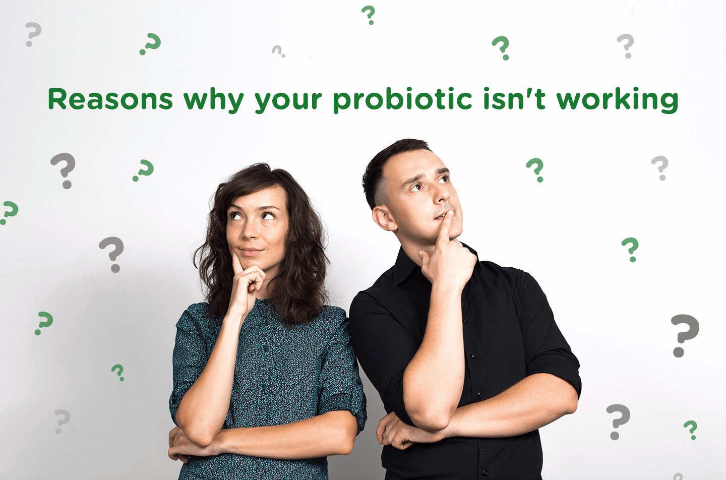 5 Reasons Why Your Probiotic Isn't Working