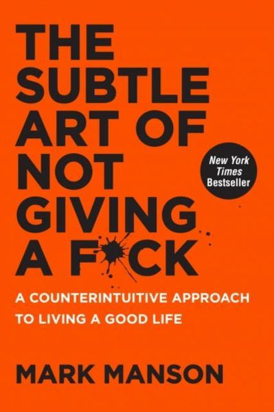 THE SUBTLE ART OF NOT GIVING A FUCK - HARDBACK - Forthegeekend