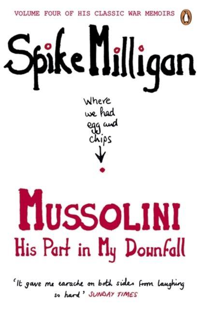 Mussolini : His Part in My Downfall - Forthegeekend