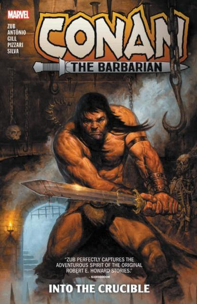 Conan The Barbarian Vol. 1: Into The Crucible - Geekend Comics
