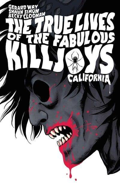 THE TRUE LIVES OF THE FABULOUS KILLJOYS: CALIFORNIA LIBRARY EDITION HC - Forthegeekend