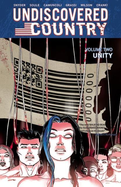 UNDISCOVERED COUNTRY VOLUME 2 - Geekend Comics