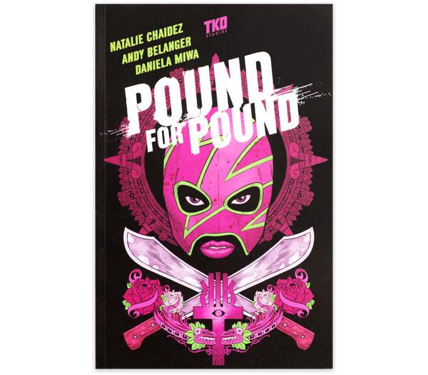 TKO STUDIOS POUND FOR POUND - Forthegeekend