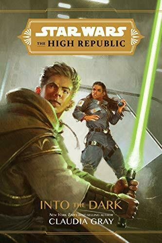 STAR WARS THE HIGH REPUBLIC : INTO THE DARK NOVEL - Forthegeekend