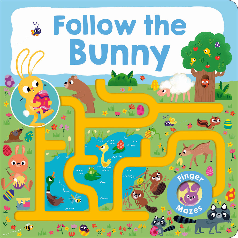 Cover of the book 'Follow the Bunny' depicts an illustration of a bunny holding an egg at the beginning of a path that winds and dead ends at various places around forest creatures and easter decor.