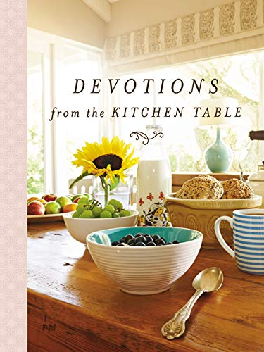 The cover of the book Devotions from the Kitchen Table.  Depicting a breakfast with bowls of fruit and a sunflower