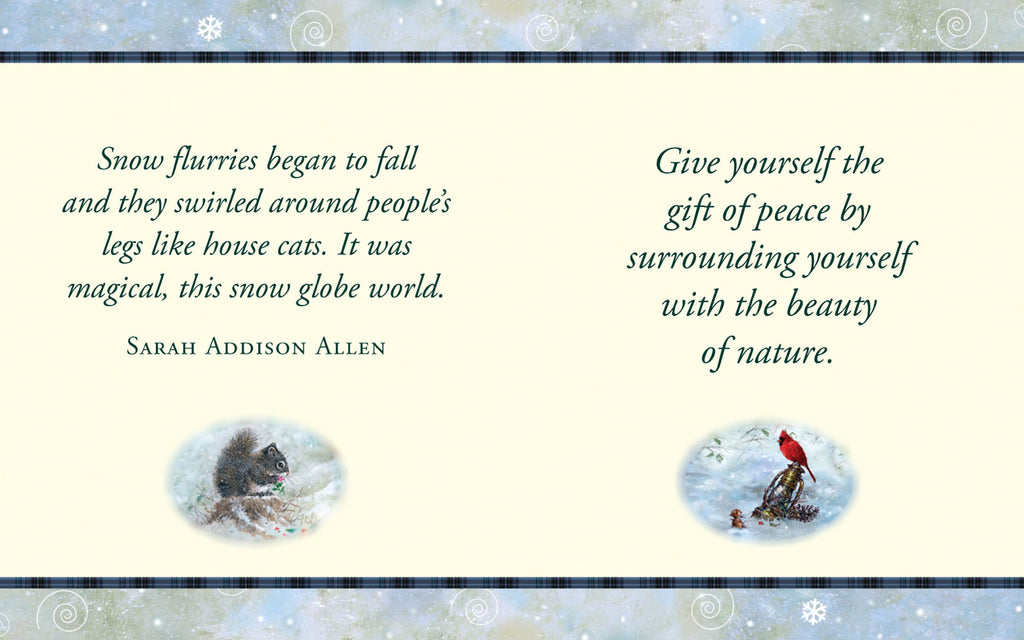 Sample page of 'A Warm and Fuzzy Christmas'.  A quote by Sarah Addison Allen is on the left page and on the right, is a relaxing thought 'Give your self the gift of peace by surrounding yourself with the beauty of nature.