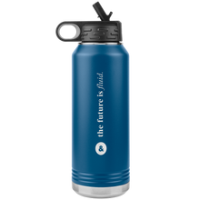 Load image into Gallery viewer, The Future is Fluid 32oz Water Bottle Tumber