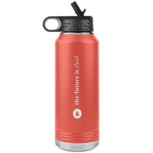 The Future is Fluid 32oz Water Bottle Tumber