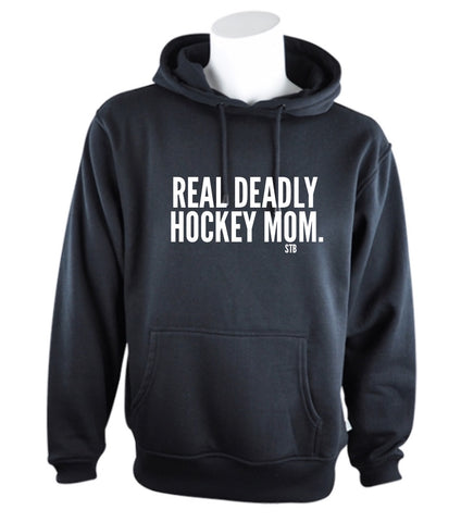 Real deadly hockey mom Hoodie