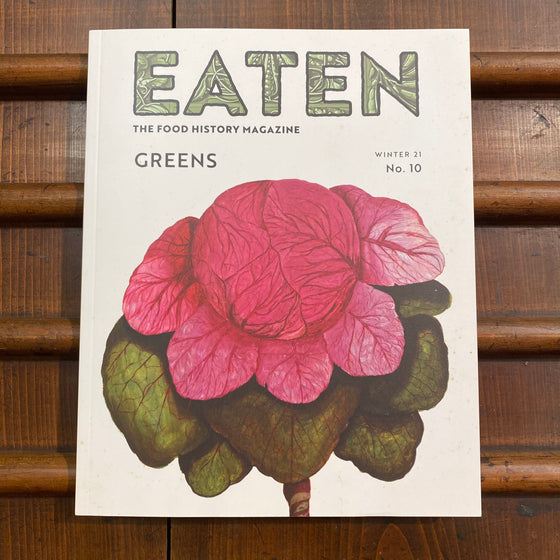 Eaten Magazine No. 10 - Greens