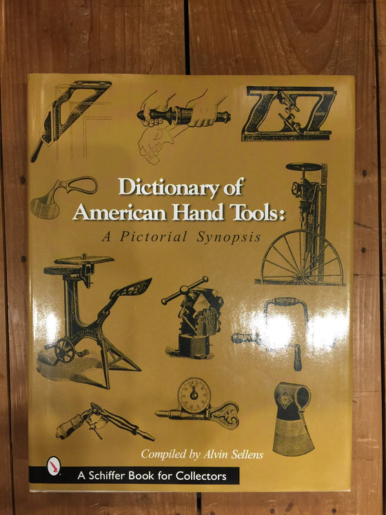 Dictionary of American Hand Tools - Book