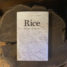 Rice: A Savor The South Cookbook - Michael W. Twitty