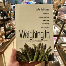 Weighing In - Julie Guthman