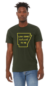 """Law Comes Natural To Me"" Short Sleeve Tee"