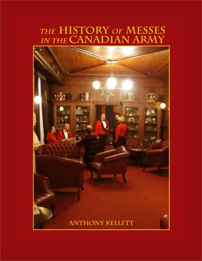 Book: The History of Messes in the Canadian Army