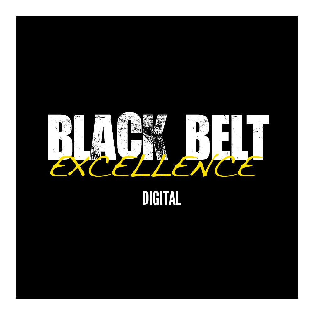 Black Belt Excellence Digital