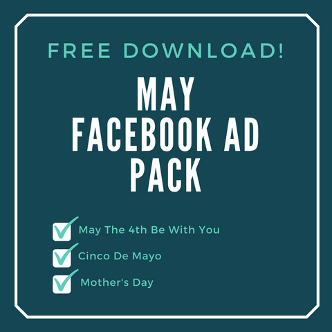 FREE May Facebook Ad Pack