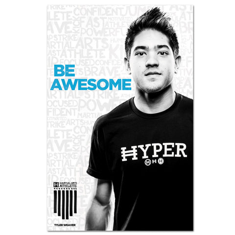 Tyler Weaver - Be Awesome Banner - Get Students
