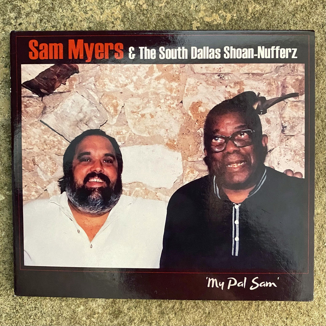 Cooking with the Blues CD: Sam Myers & the South Dallas Shoan-Nufferz