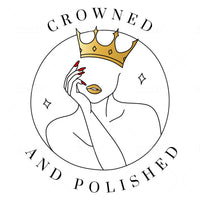Crowned and Polished