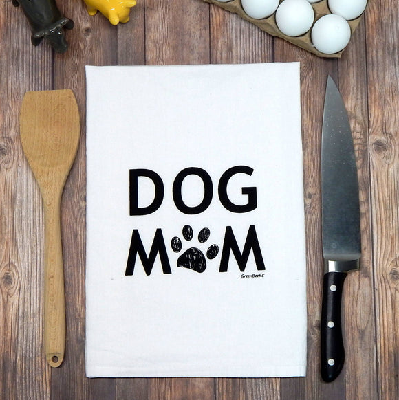 Dog Mom Flour Sack Tea Towel