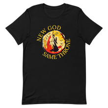 Load image into Gallery viewer, ⚖️ New Gods Same Throne T-Shirt