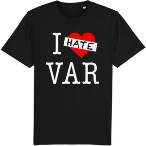 Open image in slideshow, I Hate VAR T-Shirt