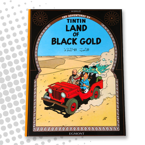 Tintin - Land of Black Gold - English Hardback book