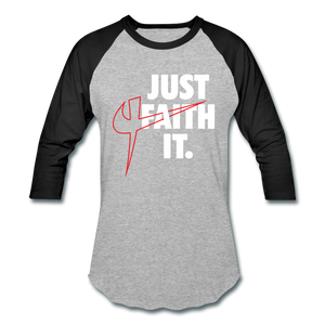Just Faith It Baseball T-Shirt - Crossover Threads