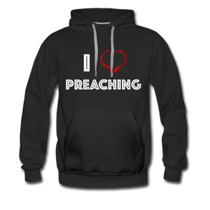 I Love Preaching Men's Premium Hoodie - Crossover Threads