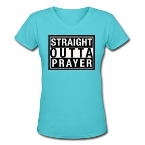 Straight Outta Prayer V-Neck T-Shirt - aqua