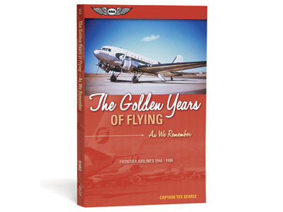 The Golden Years of Flying: As We Remember