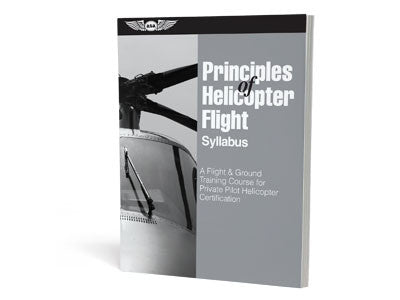 Principles of Helicopter Flight Syllabus