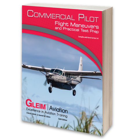 Commercial Pilot Flight Maneuvers and Practical Test Prep
