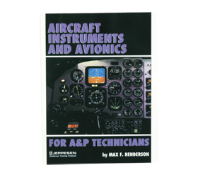 Aircraft Instruments & Avionics for A&P Technicians