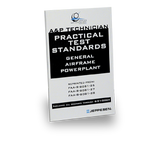 A&P Technician Practical Test Standards, General, Airframe, and Powerplant