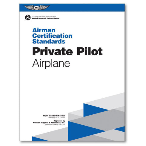 Airman Certification Standards: Private Pilot Airplane (Single-Engine Land)