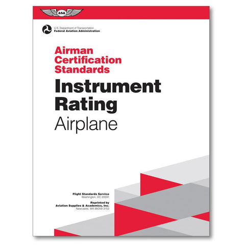 Airman Certification Standards: Instrument Rating (Airplane, Helicopter & Powered Lift)