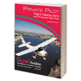 Private Pilot Flight Maneuvers and Practical Test Prep