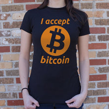 Load image into Gallery viewer, I Accept Bitcoin T-Shirt (Ladies)