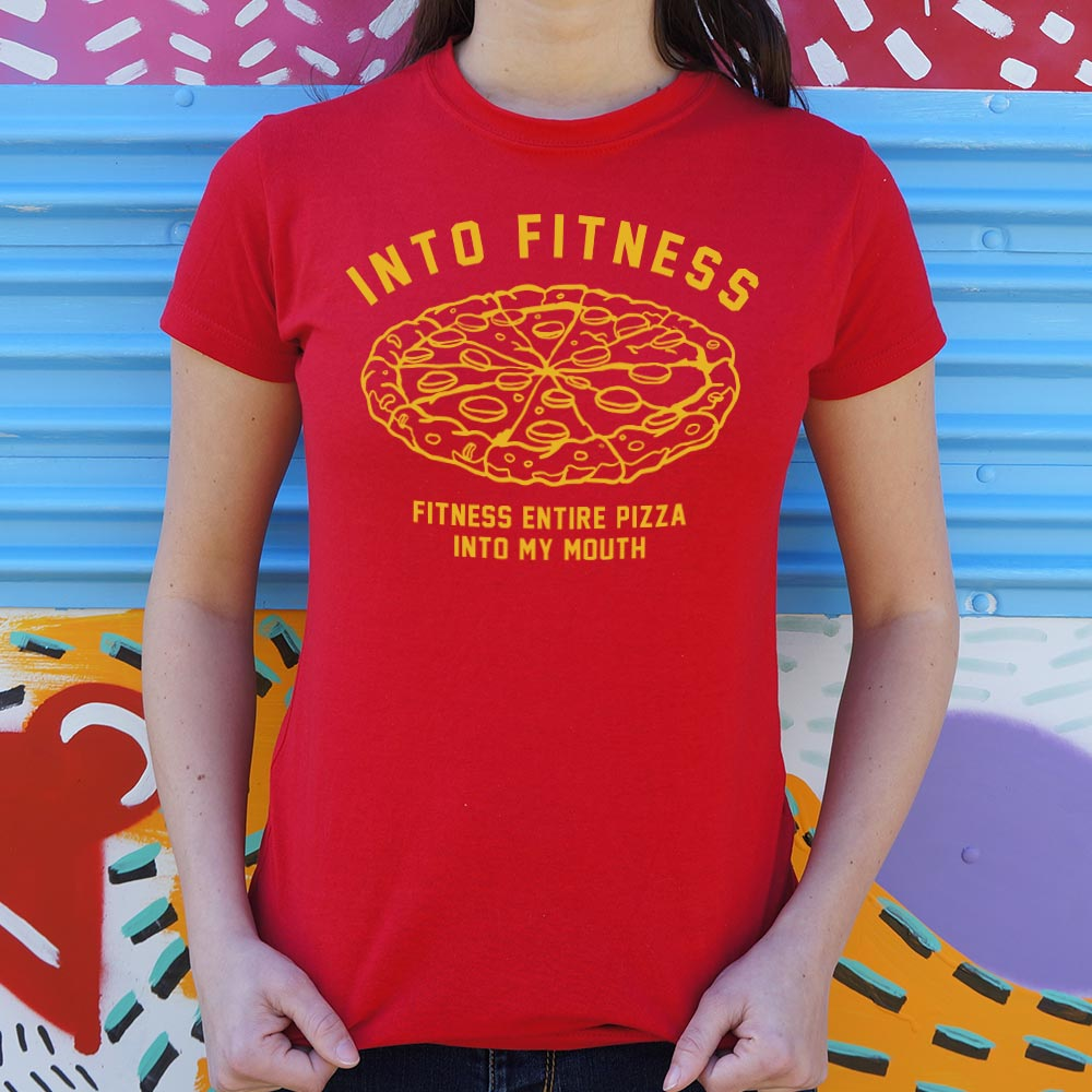 Into Fitness, Fitness Entire Pizza Into My Mouth T-Shirt (Ladies)