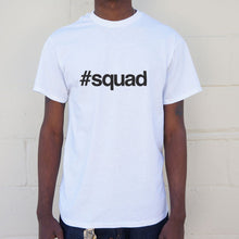 Load image into Gallery viewer, Hashtag Squad T-Shirt (Mens)