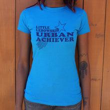 Load image into Gallery viewer, Little Lebowski Urban Achiever T-Shirt (Ladies)