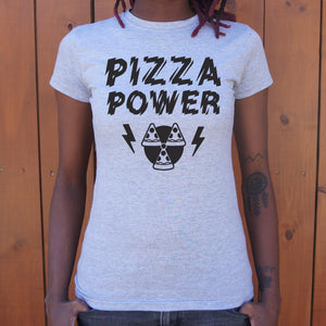 Pizza Power T-Shirt (Ladies)