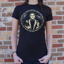 Load image into Gallery viewer, Carl Sagan Billions and Billions T-Shirt (Ladies)