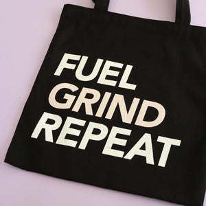 Fuel Grind Repeat Tote