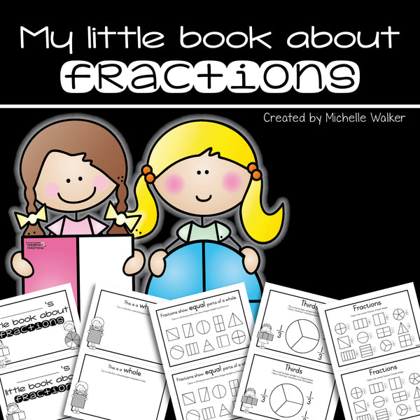 My Little Book About Fractions