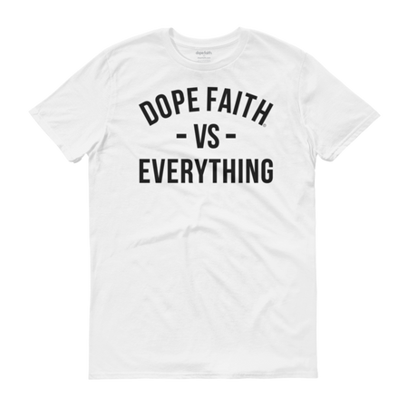 Dope Faith® VS Everything Tee (White)