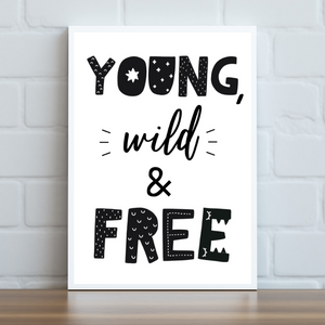 Young, Wild & Free Print